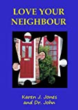 Love your Neighbour (Commandments Book 3) (English Edition)