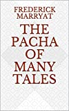 The Pacha of Many Tales (English Edition)