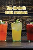 Non-Alcoholic Drink Notebook: Notebook|Journal| Diary/ Lined - Size 6x9 Inches 100 Pages