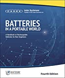 Batteries in a Portable World: A Handbook on Rechargeable Batteries for Non-Engineers, Fourth Edition (English Edition)