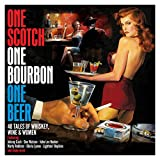Scotch Bourbon One Beer: 40 Tales of Wine Whiskey & Women/Various [Import]
