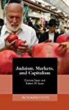 Judaism, Markets, and Capitalism: Separating Myth from Reality (English Edition)