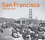 San Francisco: Then and Now