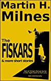 The Fiskars: (and more short stories) (English Edition)