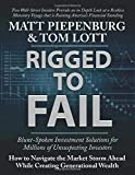 Rigged to Fail: Blunt-Spoken Investment Solutions for Unsuspecting Investors