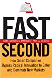 Fast Second: How Smart Companies Bypass Radical Innovation to Enter and Dominate New Markets (J-B US non-Franchise Leadership Book 326) (English Edition)