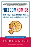 Freedomnomics: Why the Free Market Works and Other Half-baked Theories Don't (English Edition)