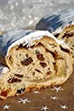 Christmas Stollen Sweet Treat Journal: 150 Page Lined Notebook/Diary