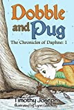 Dobble and Pug (The Chronicles of Daphne Book 1) (English Edition)
