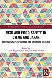 Risk and Food Safety in China and Japan: Theoretical Perspectives and Empirical Insights (Routledge Studies in Food, Society and the Environment) (English Edition)