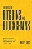 The Basics of Bitcoins and Blockchains: An Introduction to Cryptocurrencies and the Technology that Powers Them (English Edition)