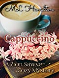 Cappuccino (A Zion Sawyer Cozy Mystery Book 1) (English Edition)