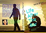 Life After the Bar: Part Two of At the Bar (English Edition)