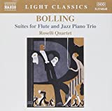 Bolling: Suites for Flûte and Jazz Piano Trio