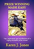 Prize Winning Made Easy (English Edition)