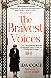 The Bravest Voices: The Extraordinary Heroism of Sisters Ida and Louise Cook during the Nazi Era (English Edition)