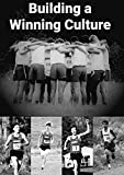 Building a Winning Culture (English Edition)