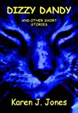 Dizzy Dandy and Other Short Stories