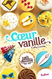 Coeur Vanille - Tome 5 (GF CATH CASSIDY)
