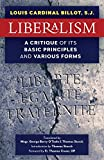 Liberalism: A Critique of Its Basic Principles and Various Forms (Newly Revised English Translation)