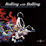 Rolling With Bolling 1973-1983 (Intégrale Claude Bolling Big Band)
