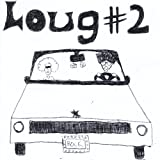 Twisted Tails of Loug #2