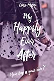My Happily Ever After: How deep is your love ?