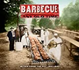 Barbecue Any Old Time [Import]
