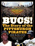 The Bucs!: The Story of the Pittsburgh Pirates (English Edition)