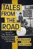 Tales from the Road: Stories of Sex, Drums, and Rock & Roll from the Music Circuit of the '70s, '80s and Beyond (English Edition)