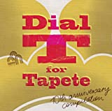 Dial T for Tapete [Import]