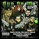 Gun on Me (feat. Dynasty the King, Andrezia, Young Gattas & Bankroll Barbie) (Female Remix) [Explicit]